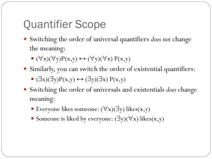 Quantifier Scope