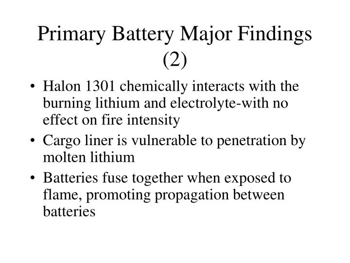 Primary battery major findings 2