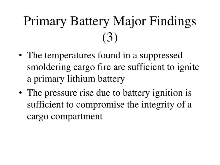 Primary Battery Major Findings (3)