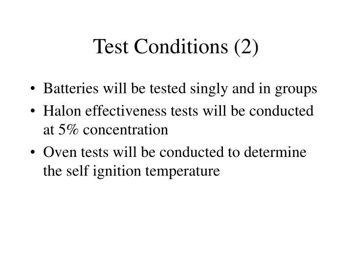 Test Conditions (2)