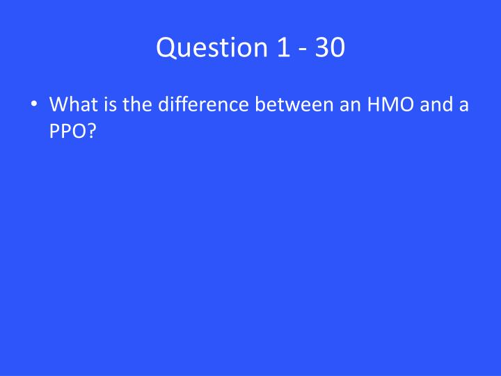 Question 1 - 30