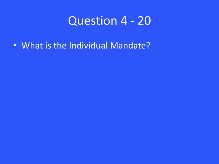 Question 4 - 20