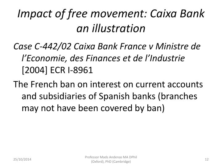 Impact of free movement: