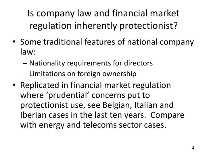 Is company law and financial market regulation inherently protectionist?