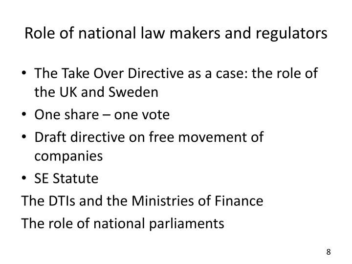 Role of national law makers and regulators