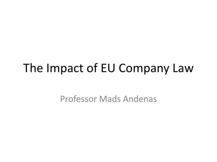 The impact of eu company law