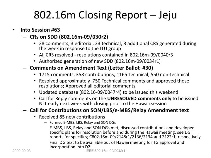 802.16m Closing Report – Jeju