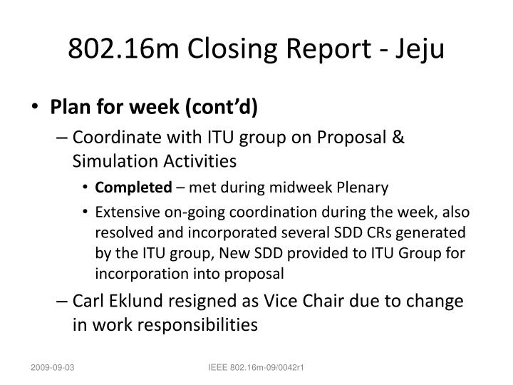 802 16m closing report jeju1