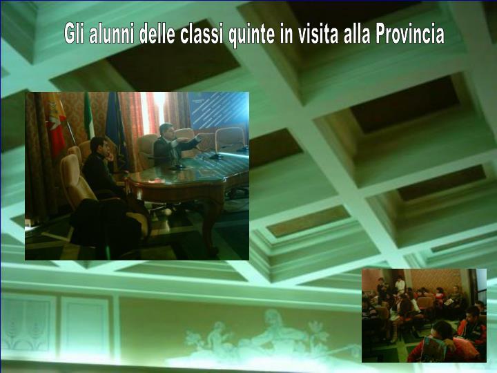 Gli alunni delle classi quinte in visita alla Provincia