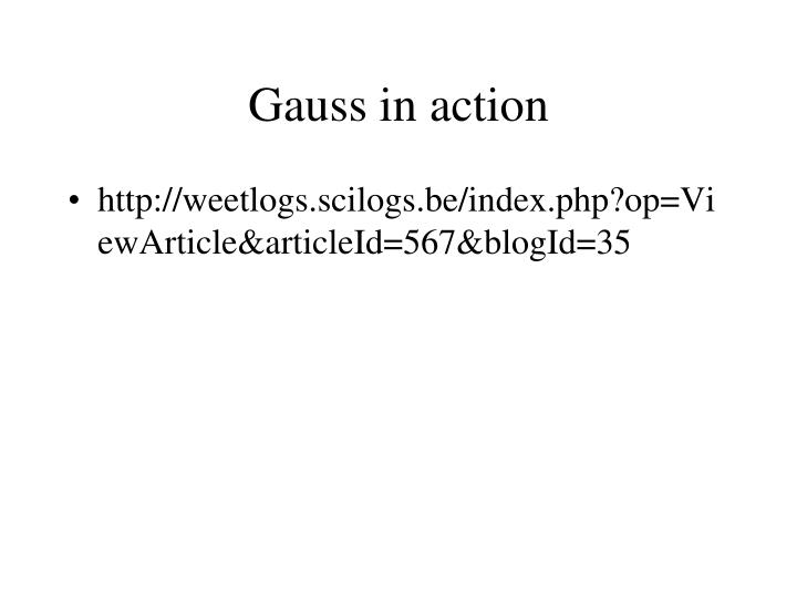Gauss in action