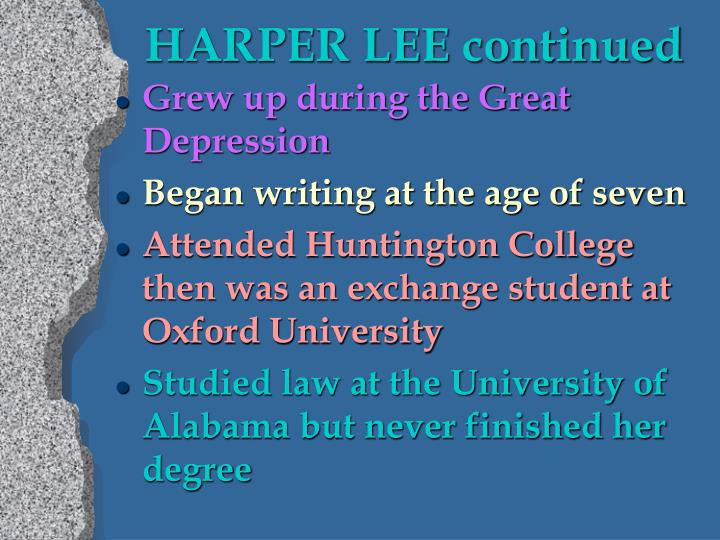 Harper lee continued