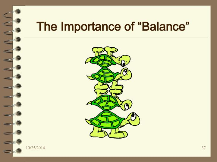 "The Importance of ""Balance"""