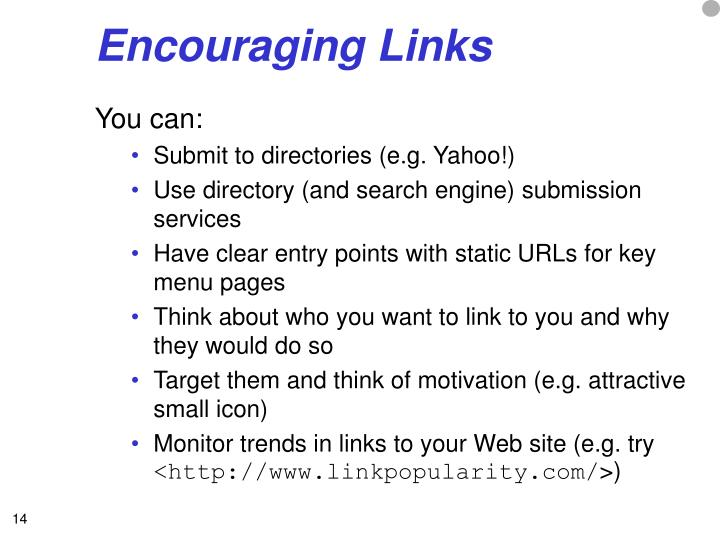 Encouraging Links