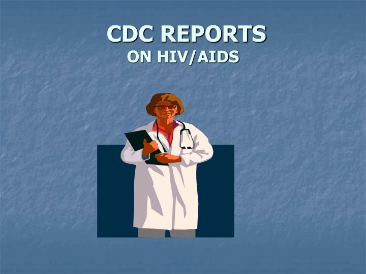 CDC REPORTS