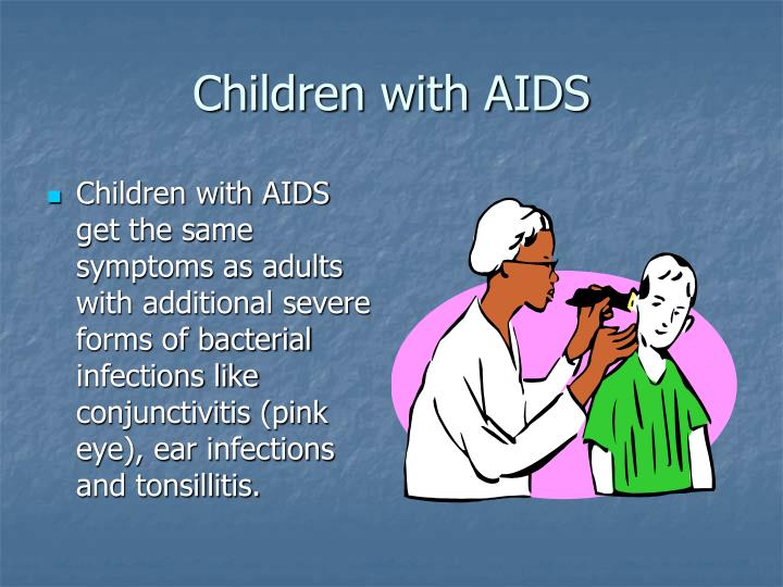 Children with AIDS