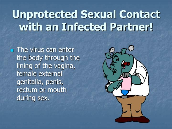 Unprotected Sexual Contact