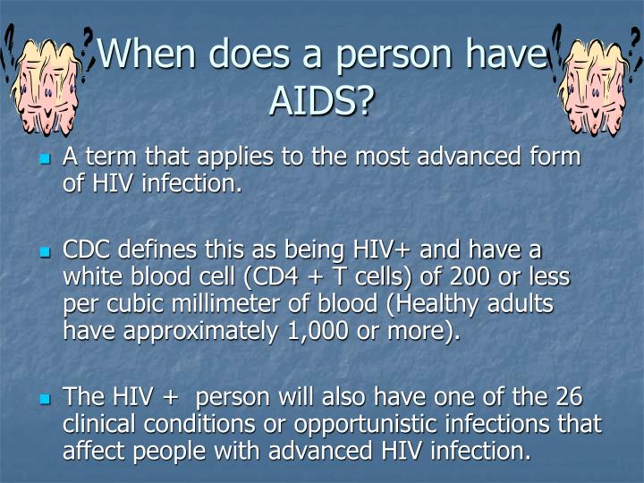 When does a person have AIDS?
