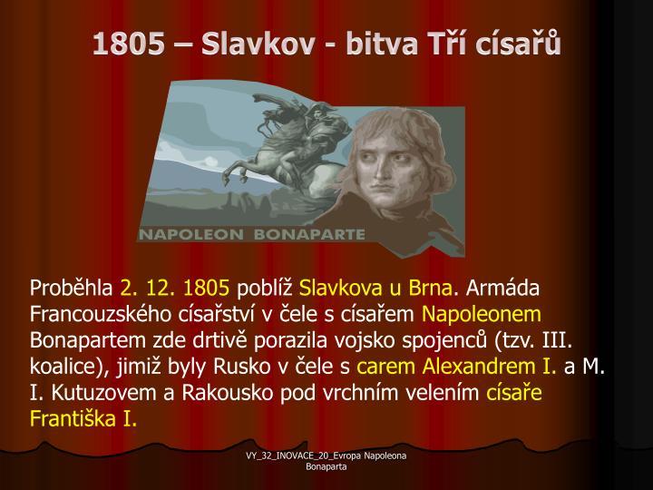 1805 – Slavkov - bitva