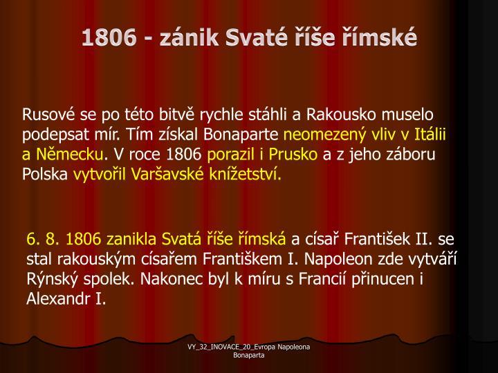 1806 - zánik