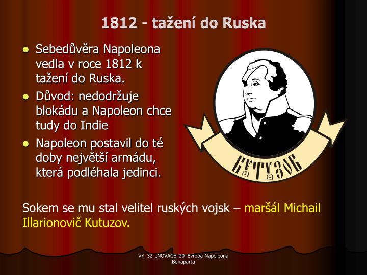 1812 - tažení do Ruska