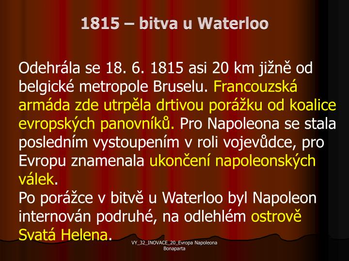 1815 – bitva u Waterloo