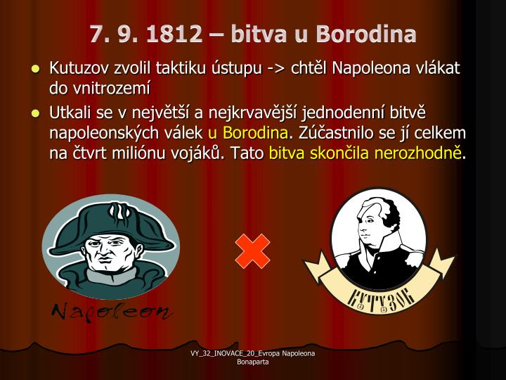 7. 9. 1812 – bitva u