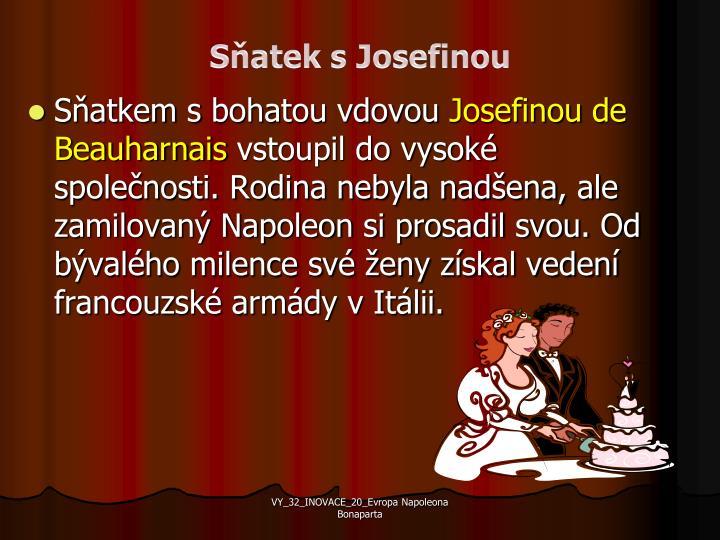 Sňatek s Josefinou