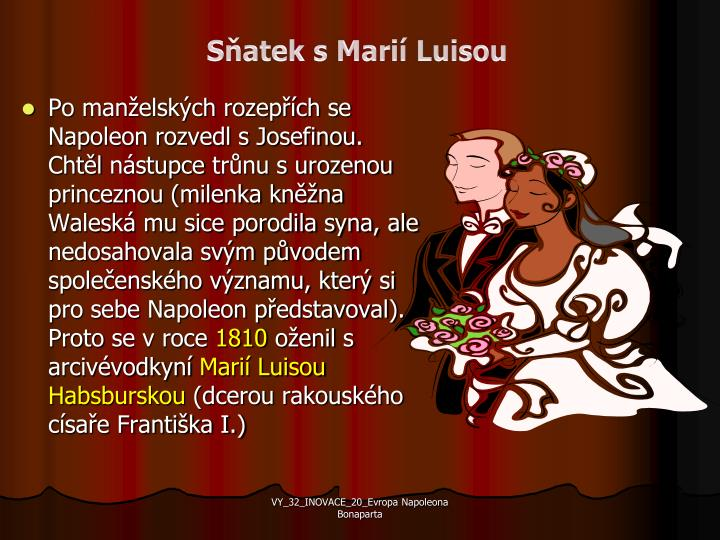 Sňatek s Marií Luisou