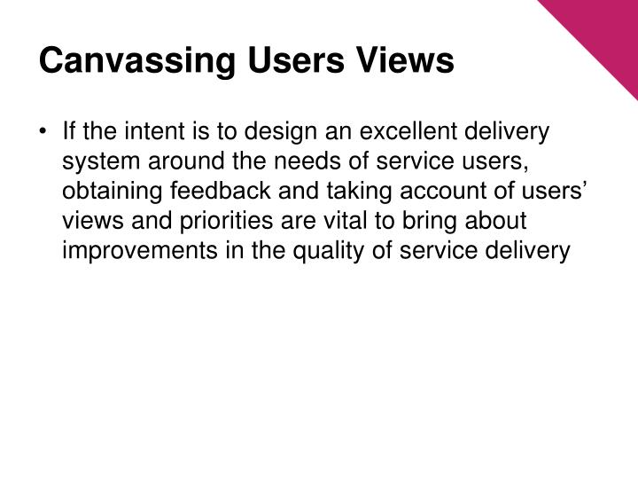 Canvassing Users Views