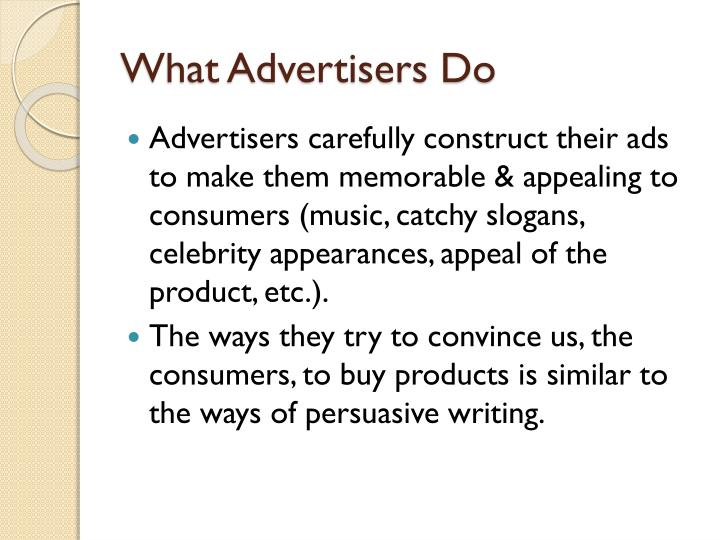 What Advertisers Do