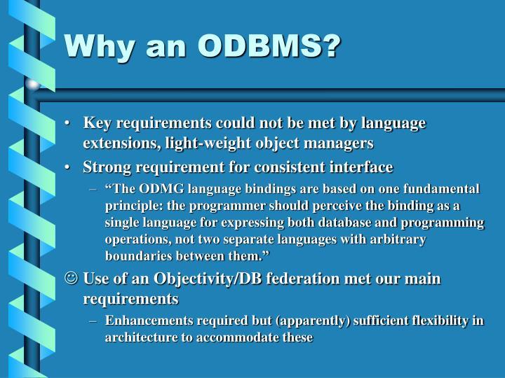 Why an ODBMS?