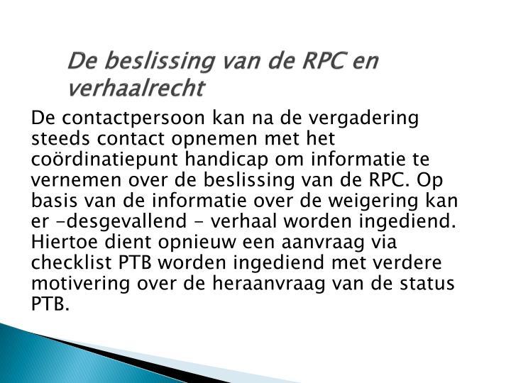 De beslissing van de RPC en verhaalrecht