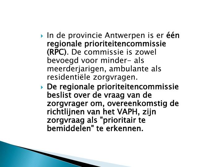 In de provincie Antwerpen is er