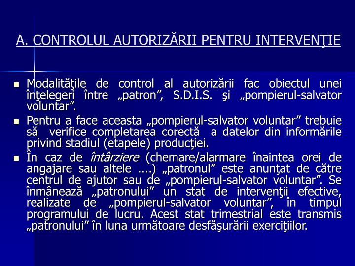 A. CONTROLUL AUTORIZĂRII PENTRU INTERVENŢIE