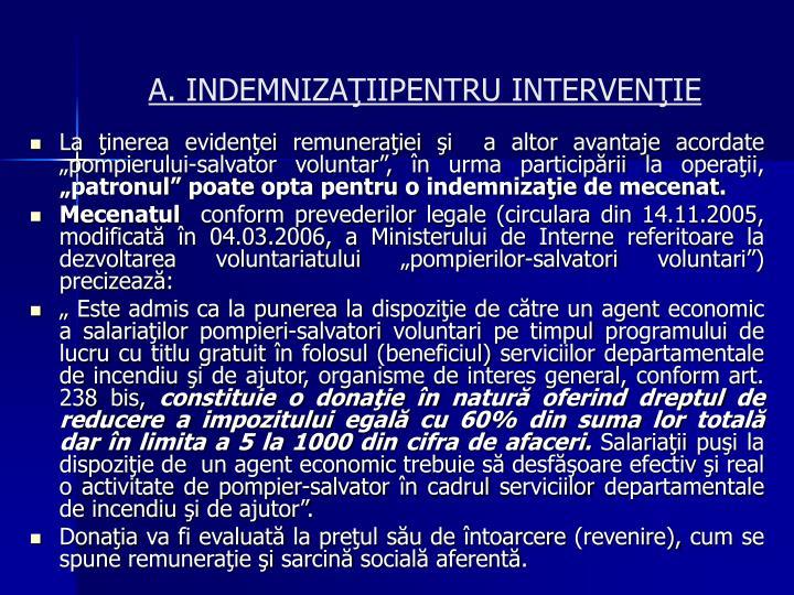 A. INDEMNIZAŢIIPENTRU INTERVENŢIE