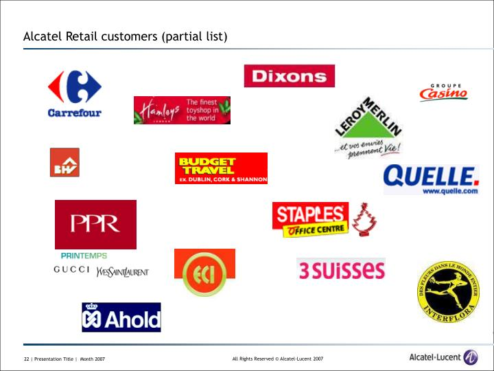 Alcatel Retail customers (partial list)