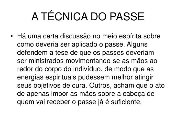 A TÉCNICA DO PASSE
