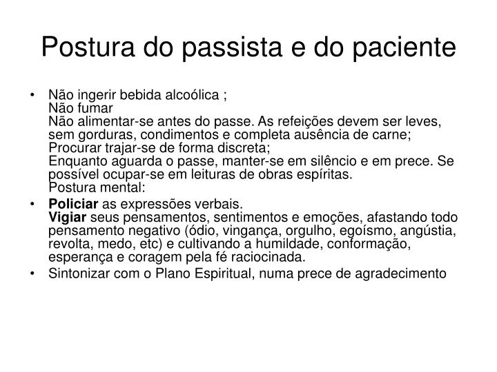 Postura do passista e do paciente