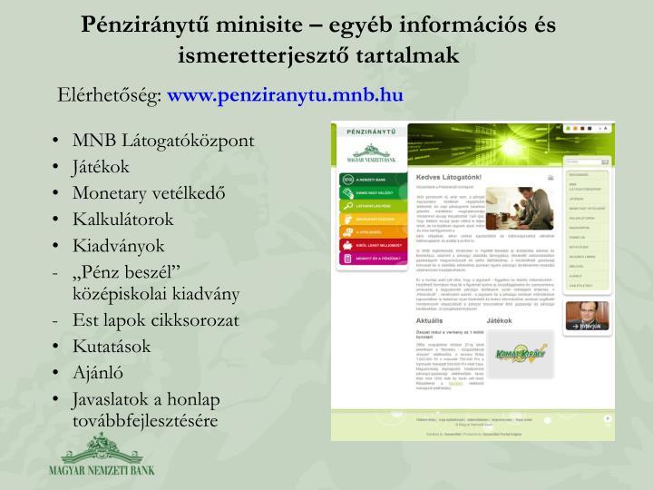 Pénziránytű minisite – egyéb információs és ismeretterjesztő tartalmak