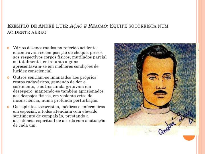 Exemplo de André Luiz: