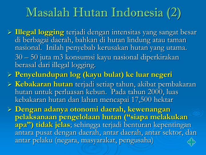 Masalah Hutan Indonesia (2)