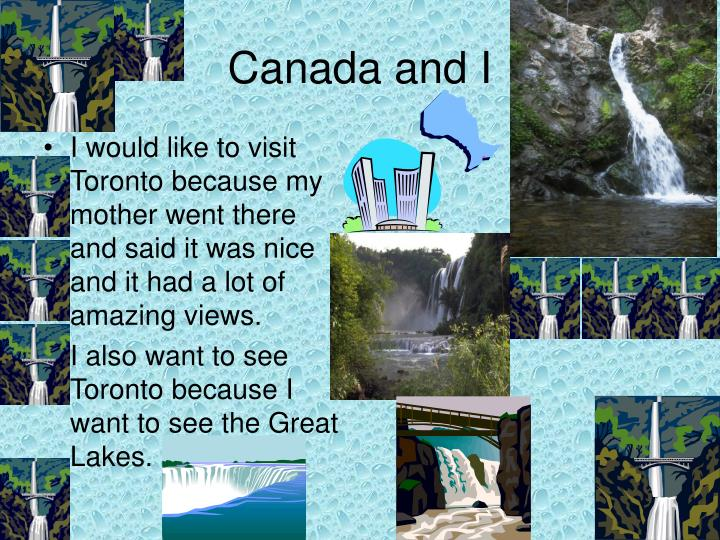 Canada and I
