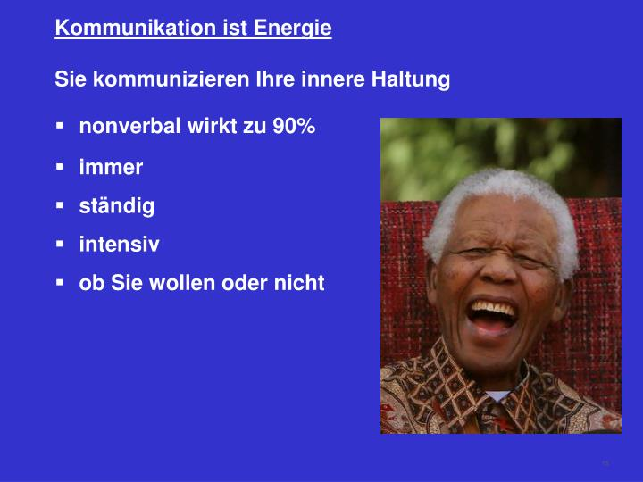 Kommunikation ist Energie