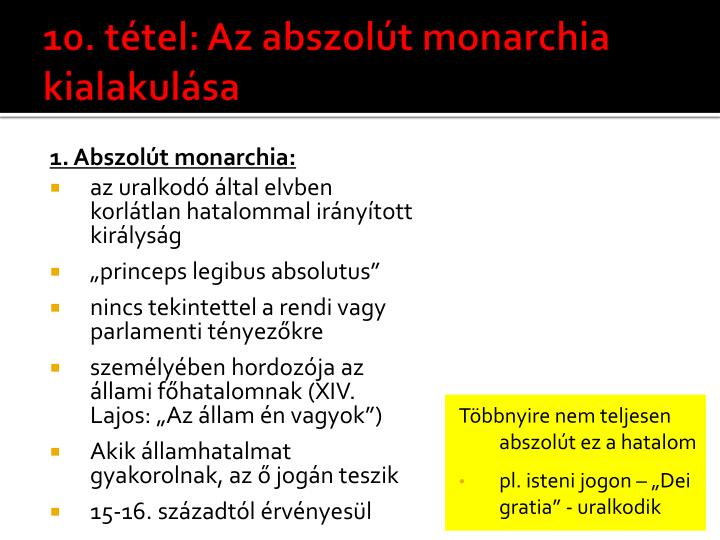 10. tétel: Az abszolút monarchia kialakulása
