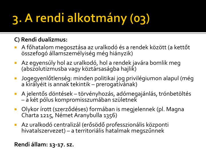 3. A rendi alkotmány (