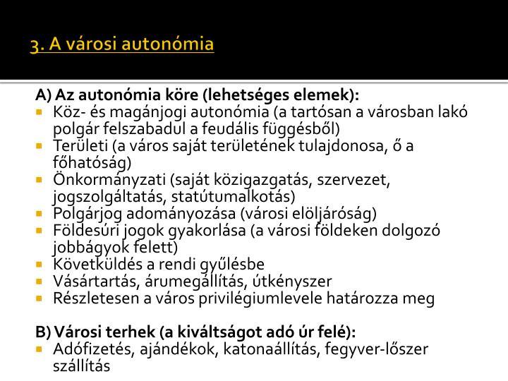 3. A városi autonómia