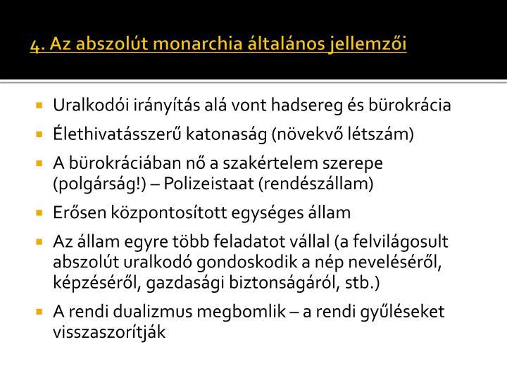4. Az abszolút monarchia általános jellemzői