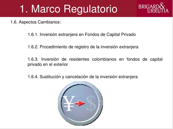 1. Marco Regulatorio
