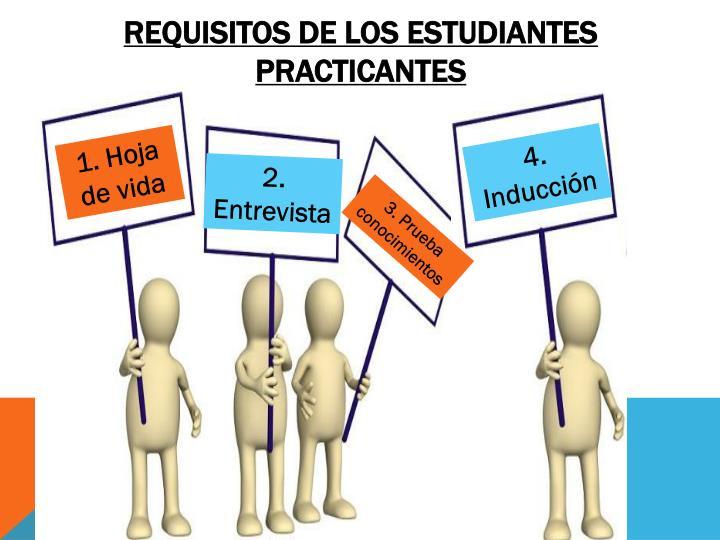 Requisitos de los estudiantes practicantes