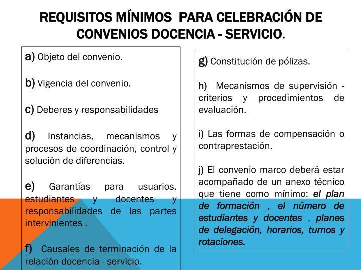 Requisitos mínimos  para celebración de CONVENIOS